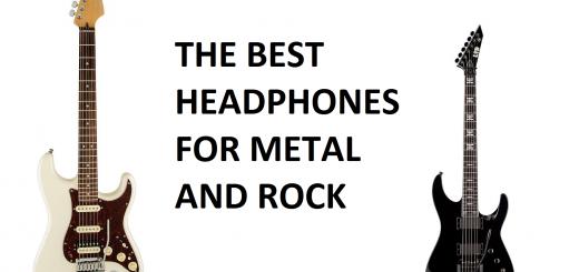 Best Headphones for Rock and Metal Music