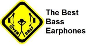 the best bass earphones