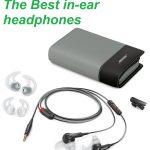 The Best In-Ear Headphones Under 100 In 2020