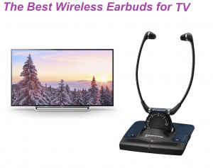 The best wireless earbuds for TV