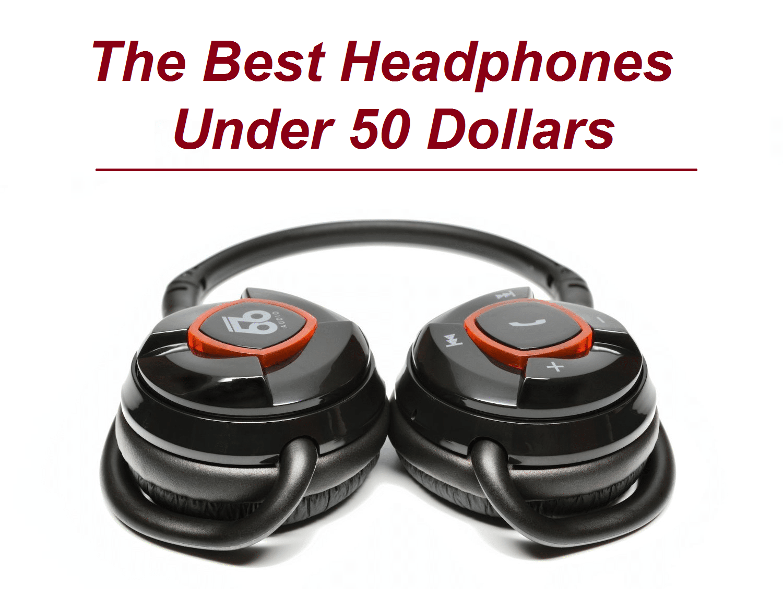top best headphones under 50 in 2018. Black Bedroom Furniture Sets. Home Design Ideas