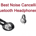 Top 15 Best Noise Cancelling Bluetooth Headphones in 2019