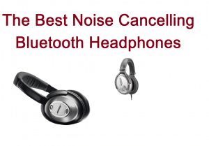 The best noise cancelling bluetooth headphones v1