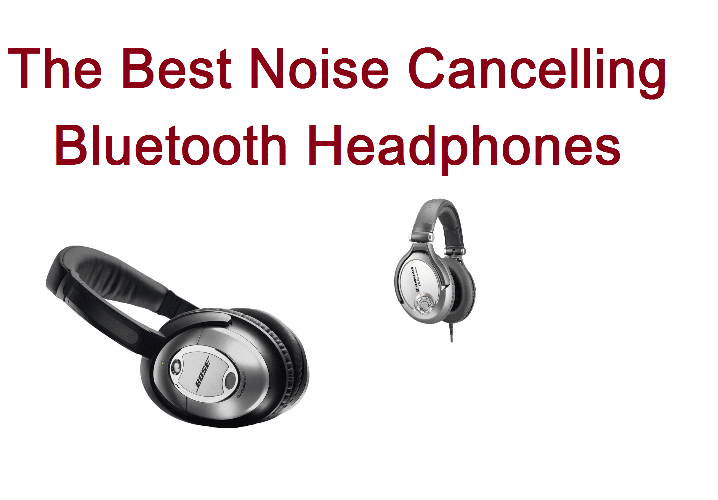 top 15 best noise cancelling bluetooth headphones in 2018. Black Bedroom Furniture Sets. Home Design Ideas