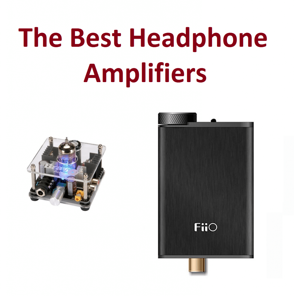 The best headphone amplifiers in 2018 - Ultimate Guide
