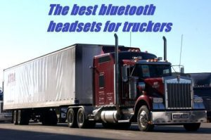 best bluetooth headsets for truckers v1