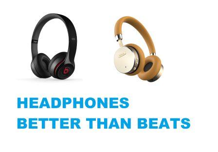 HEADPHONES BETTER THAN BEATS