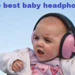 The Best Baby Headphones & Noise-Cancelling Headphones for Kids in 2020