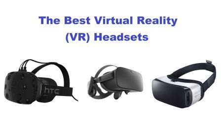 bb9a98e96f7f Top 10 Best Virtual Reality Headsets In 2019