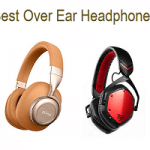 Best Over Ear Headphones - Top 15 List In 2020