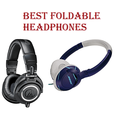 Best Foldable Headphones