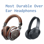 Most Durable Over Ear Headphones in 2019 - Complete Guide