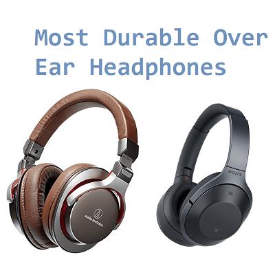 most durable over ear headphones in 2018 complete guide. Black Bedroom Furniture Sets. Home Design Ideas