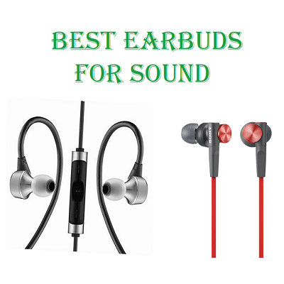 Best Earbuds for Sound
