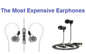 The Most Expensive Earphones In The World In 2017