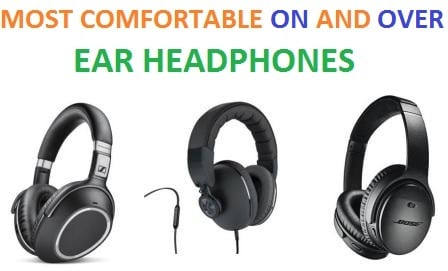 After All,well  Most Comfortable Headphones 2018