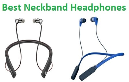 Top 10 Best Neckband Headphones in 2018