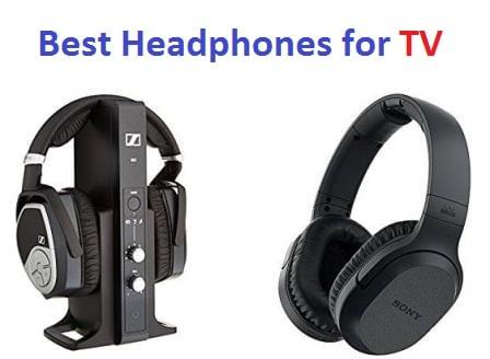 Top 15 Best Headphones for TV in 2018