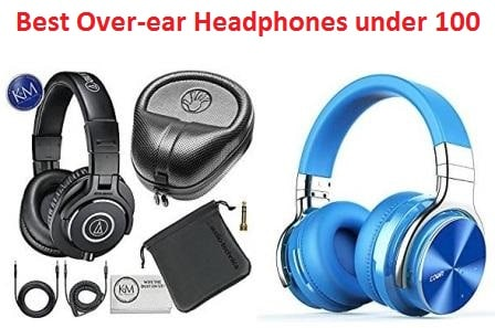 Top 15 Best Over-ear Headphones under 100 in 2018