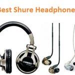 Top 14 Best Shure headphones in 2019