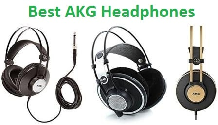 Top 15 Best AKG Headphones in 2018