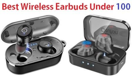 Top 15 Best Wireless Earbuds Under 100 in 2019