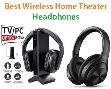 Top 20 Best Wireless Home Theater Headphones in 2019