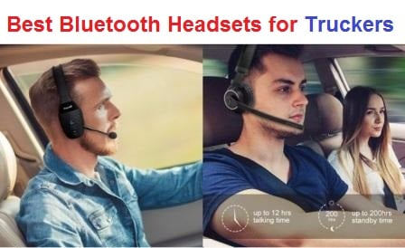 Top 15 Best Bluetooth Headsets For Truckers In 2020