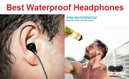 Top 15 Best Waterproof Headphones in 2019