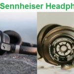 Top 20 Best Sennheiser Headphones - Complete Guide