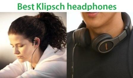 Top 10 Best Klipsch headphones in 2019