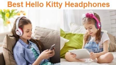 Top 6 Best Hello Kitty Headphones in 2019