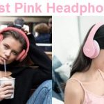 The Best Pink Headphones and Earphones In 2020