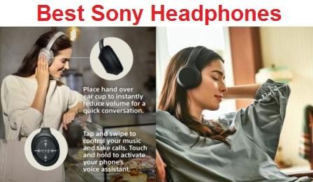 Top 15 Best Sony Headphones in 2019