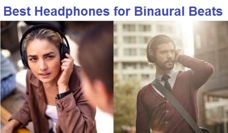 Top 15 Best Headphones for Binaural Beats in 2019