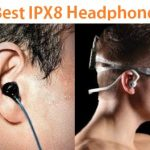 Top 15 Best IPX8 headphones Reviews in 2020