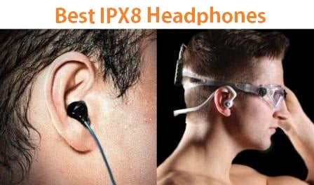 Top 15 Best IPX8 headphones Reviews in 2019