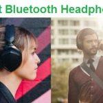 Top 15 Best Bluetooth Headphones in 2020