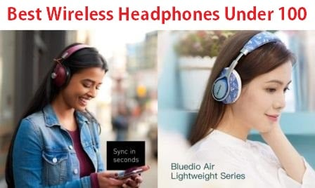Top 15 Best Wireless Headphones Under 100 in 2020