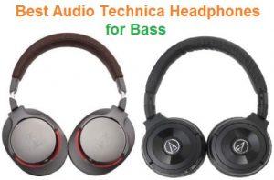 Top 15 Best Audio Technica Headphones for Bass in 2020