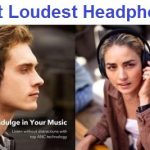 Top 15 Loudest Headphones in 2020 - Guide & Reviews