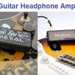 Top 15 Guitar Headphone Amplifiers in 2020 - Complete guide