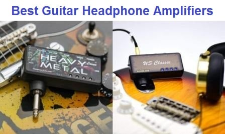 Top 15 Best Guitar Headphone Amplifiers in 2020
